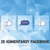 Komentarze Facebook Oferta